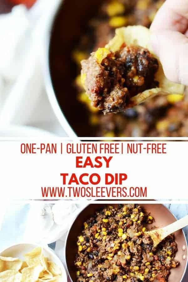 Easy Taco Dip | One Pan Taco Dip | Simply Taco Dip | Taco Dip Recipes | Dip Recipes | Easy Appetizers | Gluten Free Recipes | Gluten Free Dip Recipes | Gluten Free Appetizers | Two Sleevers | #twosleevers #easy #tacodip #appetizer #glutenfree