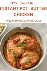 Instant Pot Butter Chicken | Butter Chicken Made Easy!