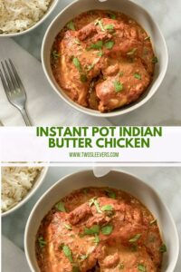 Instant Pot Butter Chicken Butter Chicken Made Easy