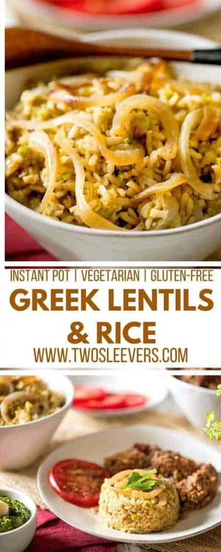 Greek Lentils and Rice | Lebanese Lentils and Rice | Instant Pot Lentils and Rice | Lentils and Rice Recipes | Vegetarian Recipes | Gluten Free Recipes | Instant Pot Recipes | International Recipes | Greek Recipes | Greek Cuisine | Two Sleevers | #twosleevers #greek #lentilsandrice #instantpot #vegetarian