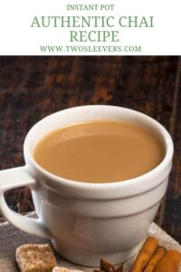 Instant Pot Masala Chai Twosleevers