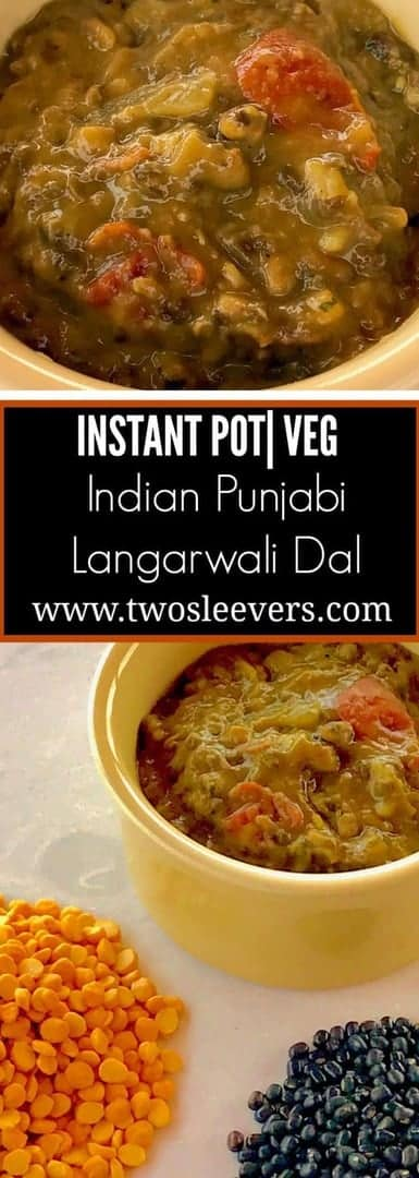 Bowl of Langar Ki Dal titled Instant Pot Veg Indian Punjabi Langarwali Dal.