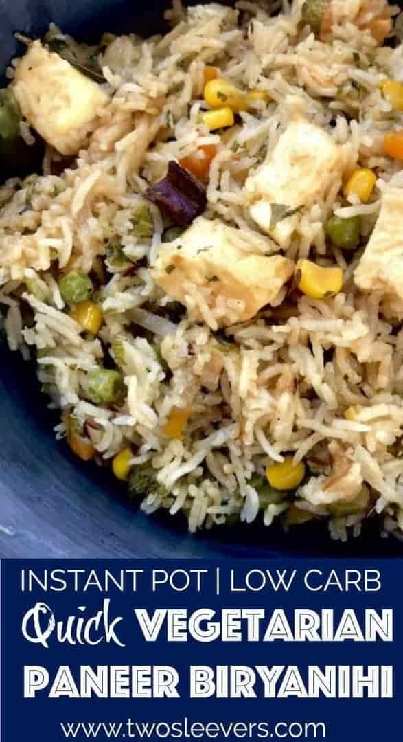 Vegetarian Paneer Biryani in your Instant Pot or pressure cooker. Easy, authentic, kid-friendly, vegetarian/vegan dinner in under 30 minutes.