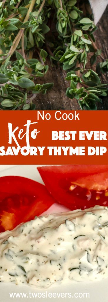 Best ever keto savory thyme dip uses thyme, mayonnaise, onions and just a few other ingredients to create a wonderful low carb dip within a few minutes.