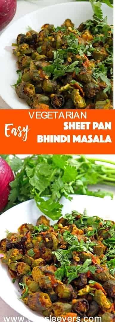 Make restaurant-style Vegetarian Sheet Pan Bhindi Masala at home with very little effort.