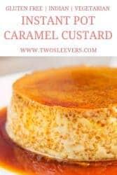 Instant Pot Caramel Custard slice
