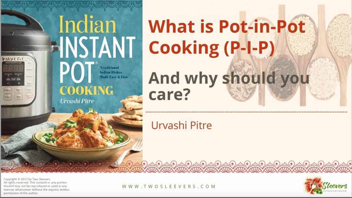 Free cooking with indian spices pdf two sleevers how to do pot in pot cooking in your pressure cooker pdf forumfinder Choice Image