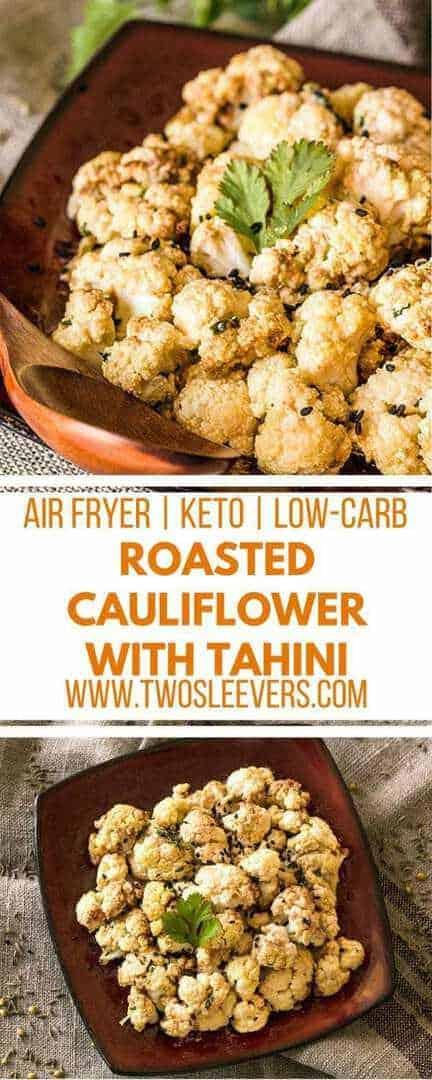 Keto Air Fryer Roasted Cauliflower with Tahini | Air Fryer Roasted Cauliflower | Vegetable Side Dish | Air Fryer Side Dish | Indian Side Dish | Cauliflower Side Dish | Two Sleevers #airfryerrecipe #sidedish