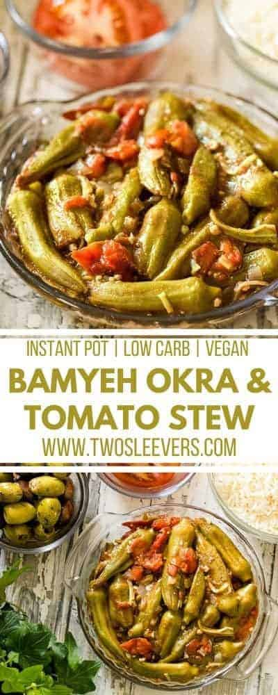 Bamyeh Okra and Tomato Stew | Okra and Tomato Stew | Instant Pot Recipes | Low Carb Recipes | Vegan Recipes | Vegetarian Recipes | Mediterranean Recipes | Okra Recipes | Stew Recipes | Two Sleevers | #twosleevers #okra #tomato #stew #lowcarb