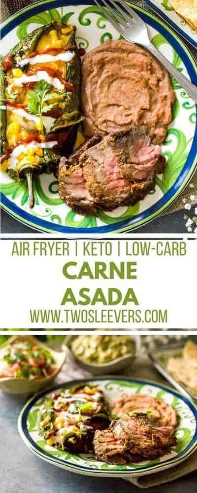 Air Fried Carne Asada | Carne Asada Marinade| Authentic Carne Asada | Weeknight Carne Asada |Beef Carne Asada |Air Fried Skirt Steak| Twoleevers