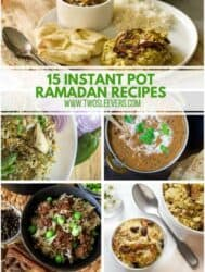 15 Instant Pot Ramadan Recipes