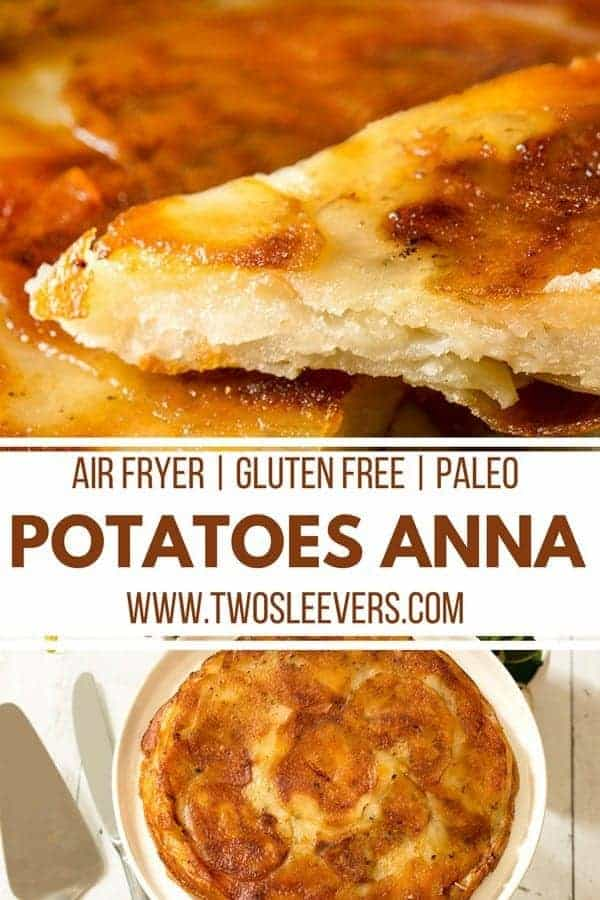 Potatoes Anna | Air Fried Potatoes Anna | Air Fryer Recipes | Pommes Anna Recipe | Side Dish Recipes | Potato Recipes | Gluten Free Recipes | Paleo Recipes | Two Sleevers | #twosleevers #potatoesanna #pommesanna #potatoes #airfryer