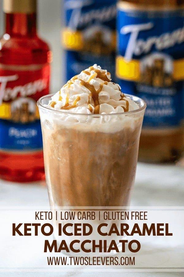A glass of Iced Caramel Macchiato titled Keto Iced Caramel.