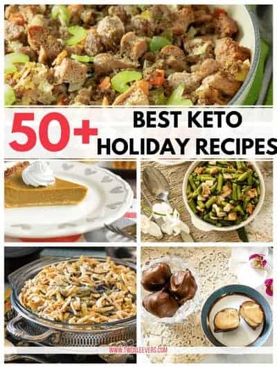 Different foods with the title 50+ Best Keto Holiday Recipes.