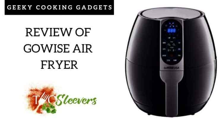 Gowise air fryer review | Unbiased review of Gowise AIr Fryer