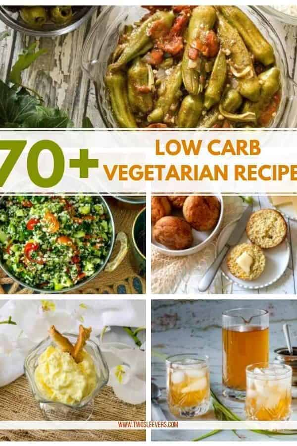 Low Carb Vegetarian Recipes Post Image