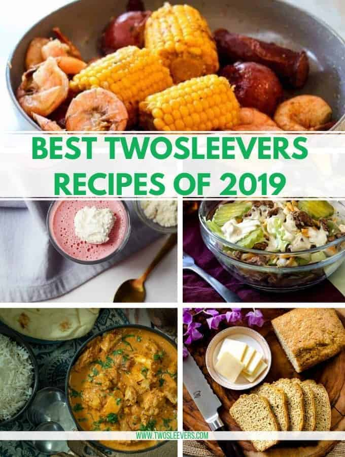 Different foods with the title Best Twosleevers Recipes of 2019.