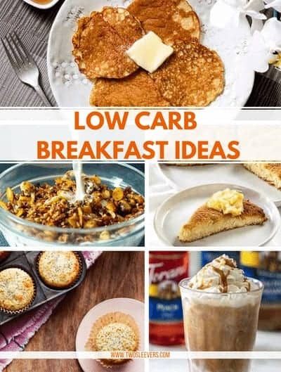 Breakfast foods with the title Low Carb Breakfast Ideas.