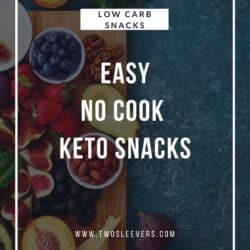 Text reading Easy No Cook Keto Snacks over a background of fruits and vegetables on a wooden cutting board.