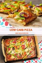 pinterest pin for low carb pizza. the first image is slices of low carb pizza on a cutting board. There is text that says low carb pizza www.twosleevers.com. the bottom image is an overhead shot of low carb pizza topped with onions, peppers, sausage, and cheese