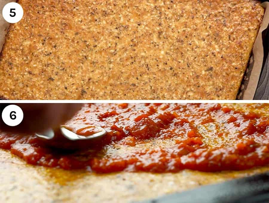 Image shows steps 5 and 6 of making low carb pizza crust. The first image shows the untopped crust after it has been baked and is golden brown. There is a number 5 in the top left corner. Below that is an image of is an image of tomato sauce being spread on the crust with a number 6 in the upper left corner.