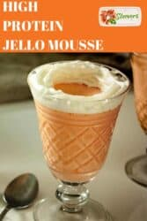 HIGH PROTEIN JELLO MOUSSE