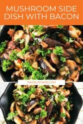 MUSHROOM SIDE DISH WITH BACON